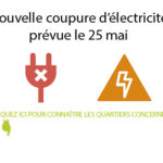 Coupure électrique le 25 mai dans les quartiers…