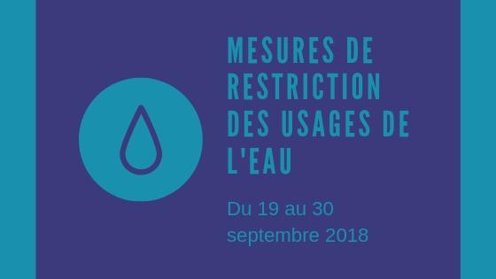 Restriction de l'usage de l'eau au 19 septembre 2018