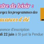 Programmes et inscriptions centre de loisir pour cet été