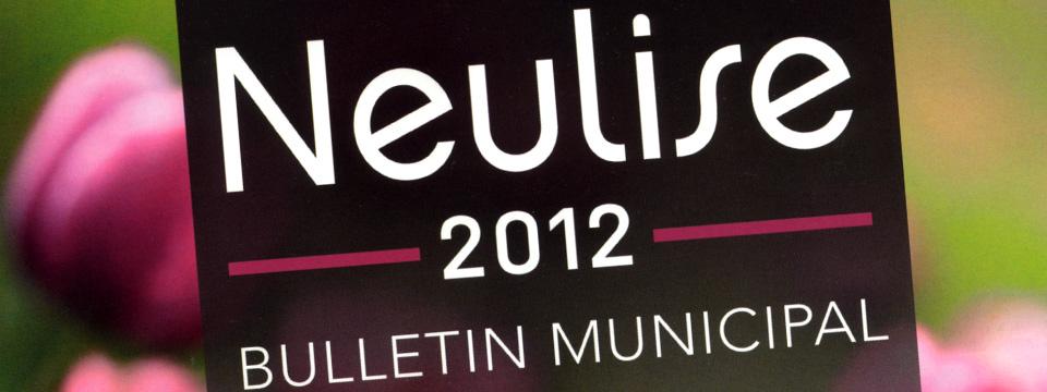 Bulletin municipal 2012 de la commune de Neulise