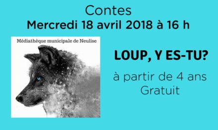 Contes, Loup y es-tu