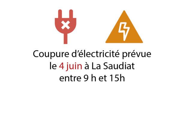 Coupure d'électricité le 4 juin à la Saudiat
