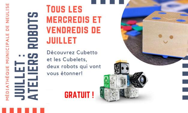 Ateliers Robots en juillet !
