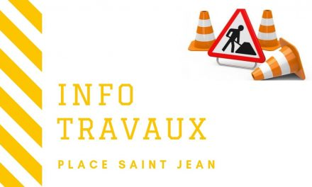 Info travaux place Saint-Jean