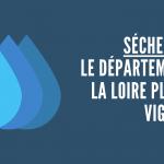 État de sécheresse dans la Loire