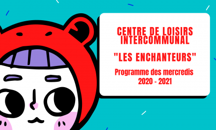 PROGRAMME DES mercredis 2020 – 2021 : LES ENCHANTEURS
