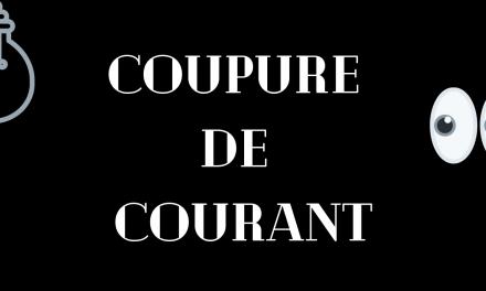 COUPURE DE COURANT POUR TRAVAUX LE 12 août 2020