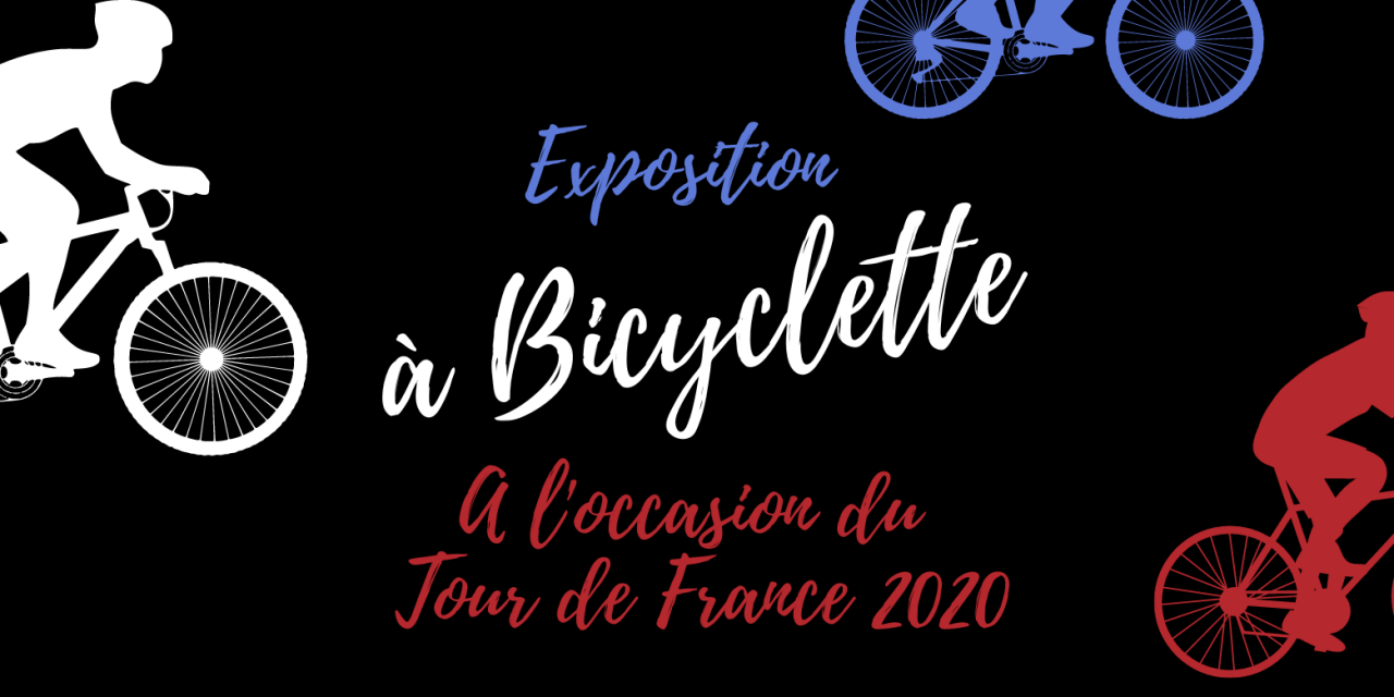 Exposition : A bicyclette !