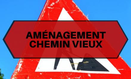 TRAVAUX CHEMIN VIEUX – PHASE 2