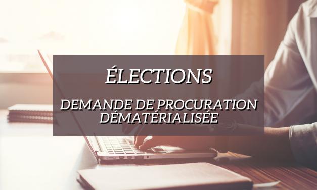 Élections : demandes de procurations dématérialisées