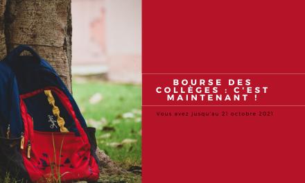 Bourse des collèges:c'est maintenant!